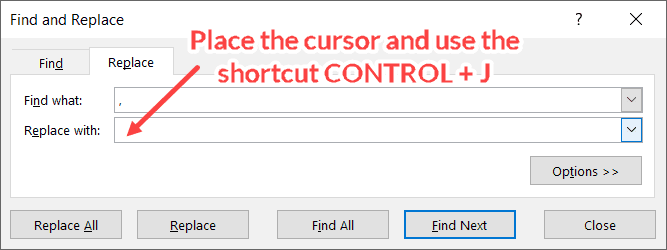 Use Control J in the Replace with field