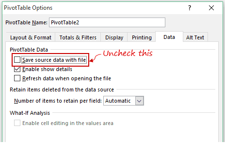 Pivot Cache in Pivot Table Excel - Data Uncheck Save