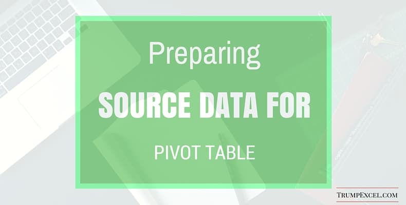 Preparing Source Data For Pivot Table - Cover