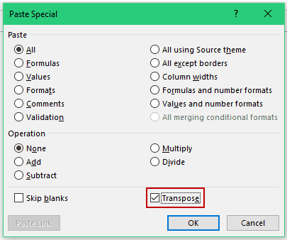 Check the Transpose option in Paste Special dialog box