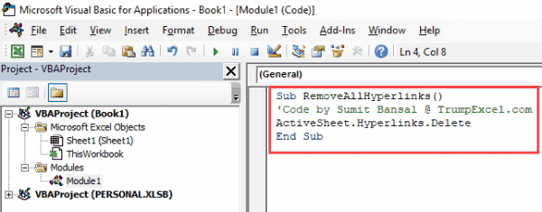 Remove All Hyperlinks - Paste VBA code in module