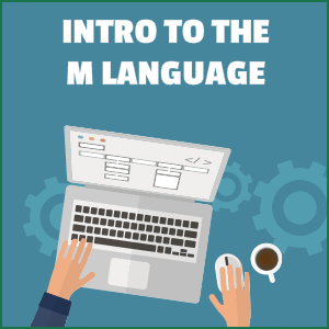 Online Power Query Course Training - Intro to M Language