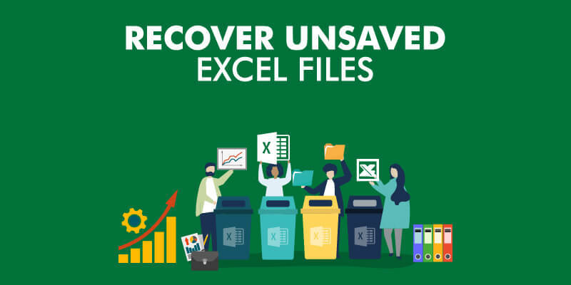 How To Recover Unsaved Excel Files All Options Precautions