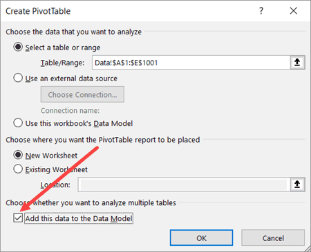 Create PivotTable Dialog Box - Check Add Data to Data Model