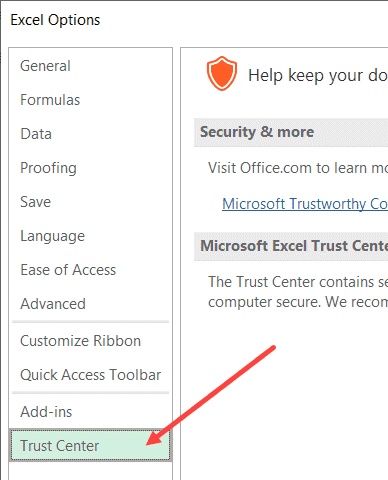 Click on Trust Center in Excel Options dialog box