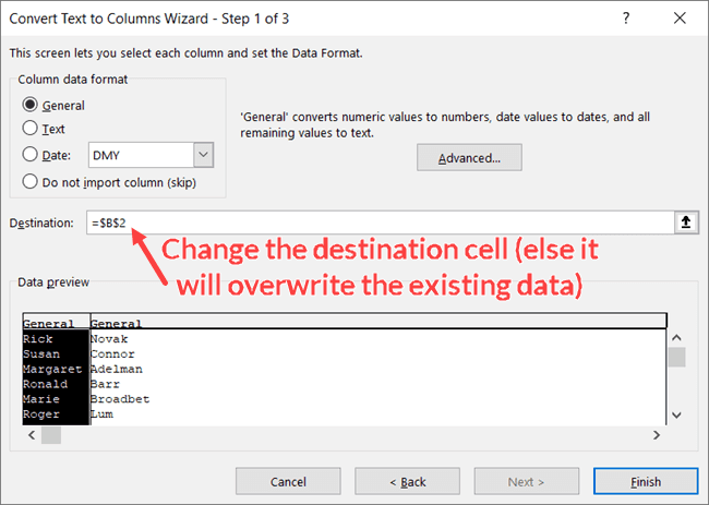 Change the destination cells in Text to Columns Wizard Step 3