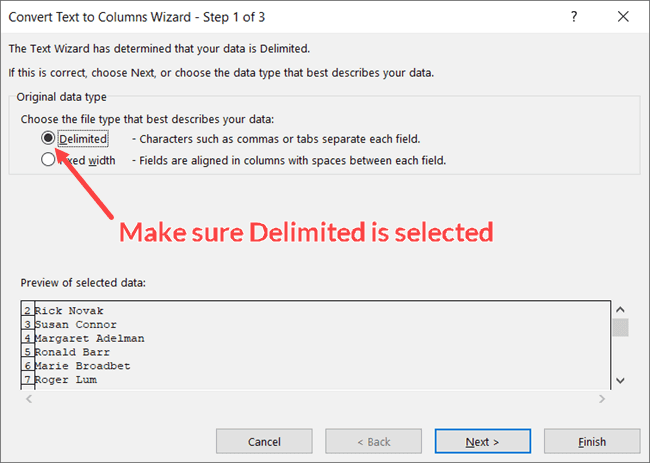 Select Delimited in the Text to Columns Wizard Step 1