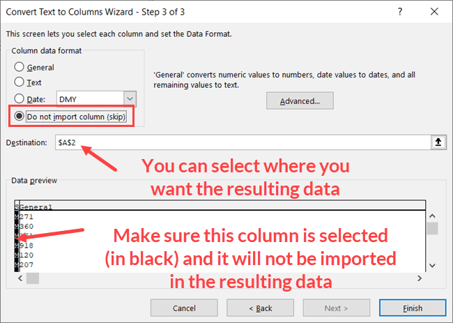 Step 3 - Do not import first column and specify the destination for the result
