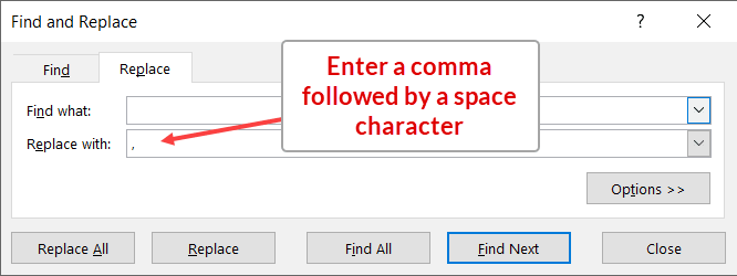 Enter comma followed by space character