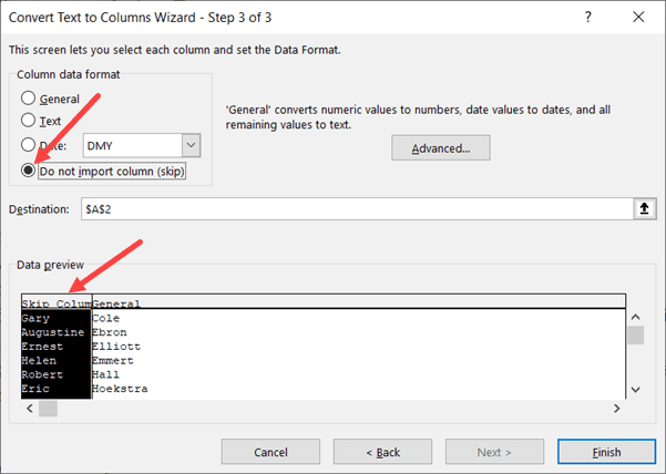 Select Do no import column in Step 3 of Text to Column wizard
